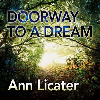 Doorway to a dream by Ann licater