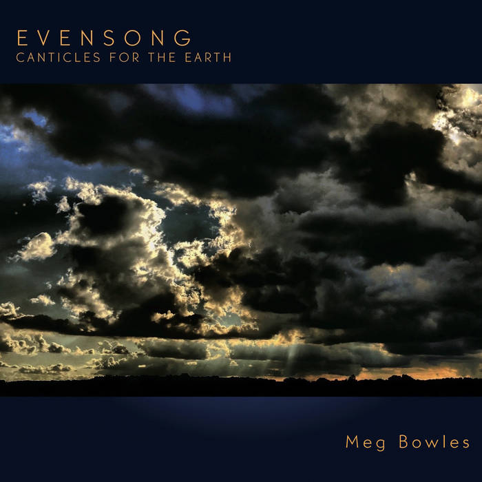 Evensong--Canticles for the earth